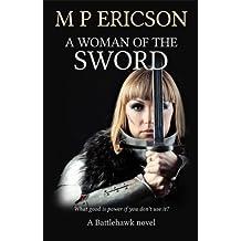 A Woman of the Sword (Battlehawk Book 5)