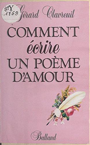 En ligne téléchargement gratuit Comment écrire un poème d'amour pdf