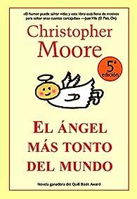 El ángel más tonto del mundo par Christopher Moore