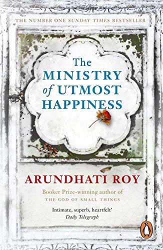 The Ministry of Utmost Happiness: 'The Literary Read of the Summer' - Time (English Edition) por Arundhati Roy