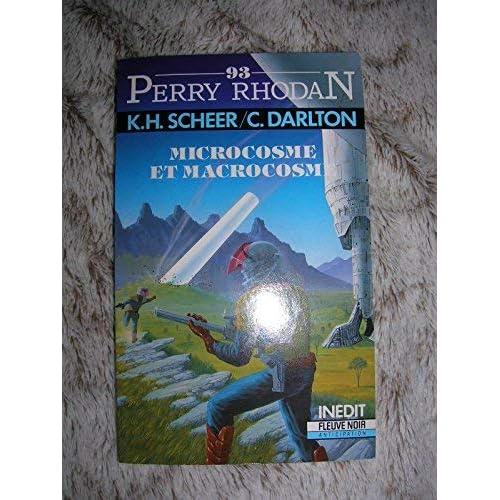Perry Rhodan 93 : Microcosme et macrocosme