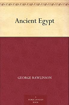Ancient Egypt by [Rawlinson, George]