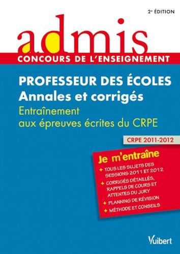 Concours Professeur des écoles - Annales et corrigés - Entraînement aux épreuves écrites du CRPE - Admis - Je m'entraîne - Session 2013