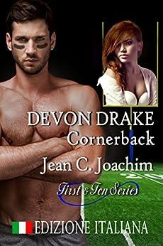 Devon Drake, Cornerback (Edizione Italiana) (First & Ten (Edizione Italiana) Vol. 4) di [Joachim, Jean]