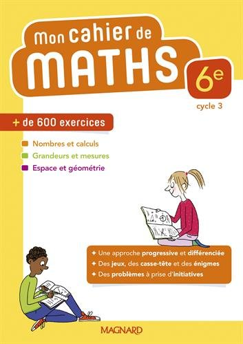Mathématiques 6e Mon cahier de maths