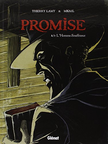 Promise - Tome 02 : L'Homme souffrance