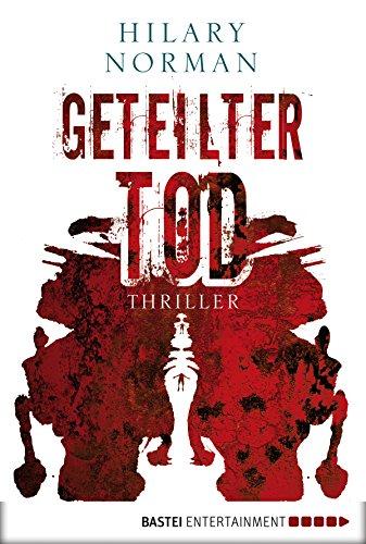Geteilter Tod: Thriller
