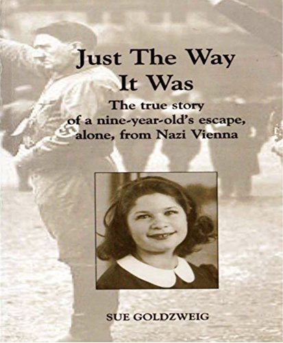 just-the-way-it-was-a-9-year-old-girls-escape-alone-from-nazi-vienna-english-edition