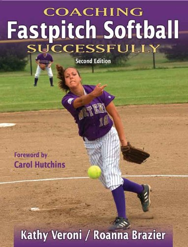 Coaching Fastpitch Softball Successfully (Coaching Successfully Series) (Fastpitch Serie Softball)
