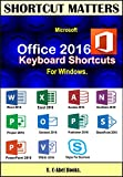 Microsoft Office 2016 Keyboard Shortcuts For Windows. (Shortcut Matters)