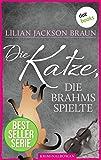 Die Katze, die Brahms spielte - Band 5: Die Bestseller-Serie (Die Katze, die ...)