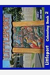 Littleport Colouring Book 2: Volume 2 Paperback