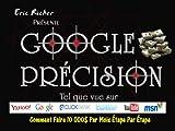 Google précision-comment faire 10000$ par mois étape par étape