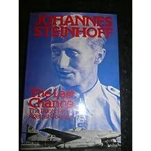 Last Chance: The Pilots' Plot Against Goering, 1944-45