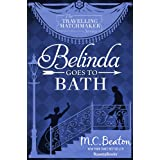 Belinda Goes to Bath (The Traveling Matchmaker series Book 2) (English Edition)