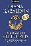 Der magische Steinkreis: Das große Begleitbuch zur Highland-Saga