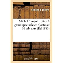 Michel Strogoff (Litterature) (French Edition) by Adolphe Ennery (2016-02-01)