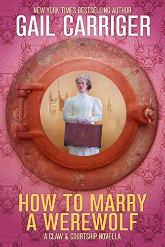 How to Marry a Werewolf: A Claw & Courtship Novella (English Edition)