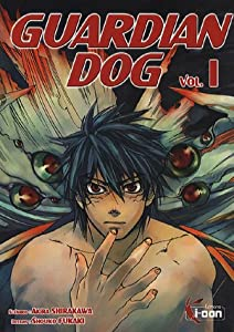 Guardian Dog Edition simple Tome 1