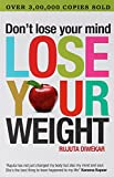 #3: Don't Lose Your Mind, Lose Your Weight