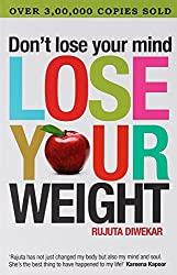 Don't Lose Your Mind, Lose Your Weight