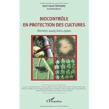 Biocontrôle en protection des cultures: Périmètre, Succès, Freins, Espoirs