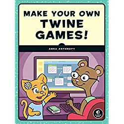 Make Your Own Twine Games!