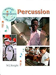 Musical Instruments of the World: Percussion
