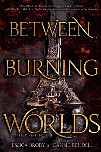 Between Burning Worlds (Volume 2) (System Divine, Band 2)