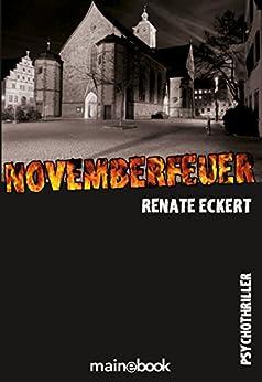 Novemberfeuer: Psycho-Thriller