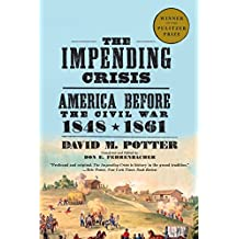 The Impending Crisis, 1848-61 (Torchbooks)