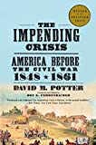 The Impending Crisis: America Before the Civil War, 1848-1861 (Torchbooks)