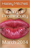 Diary of Promiscuity: March 2014 (English Edition)