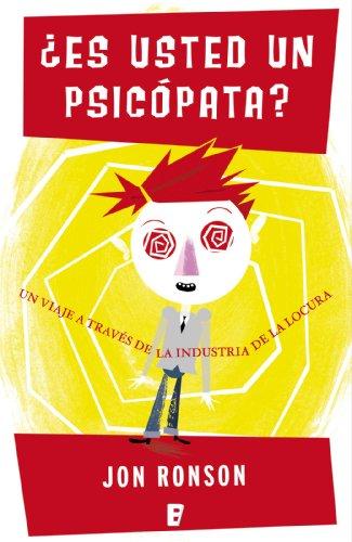 ¿Es Usted un psicópata? de [Ronson, Jon]