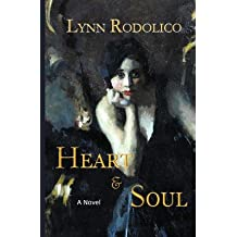 [ HEART AND SOUL ] By Rodolico, Lynn ( Author ) ( 2012 ) { Paperback }