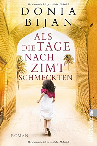 Buchseite und Rezensionen zu 'Als die Tage nach Zimt schmeckten: Roman' von Donia Bijan