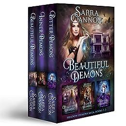 Beautiful Demons Box Set, Books 1-3: Beautiful Demons, Inner Demons, & Bitter Demons by [Cannon, Sarra]