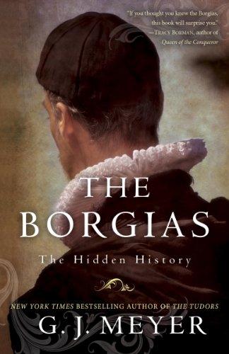 The Borgias: The Hidden History (English Edition)