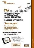 TFA A043-A050-A051-A052 italiano, storia ed educazione civica, geografia. Materie letterarie. Teoria e quiz. Manuale completo. Con software di simulazione