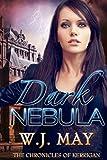 Dark Nebula: Volume 2 (The Chronicles of Kerrigan)