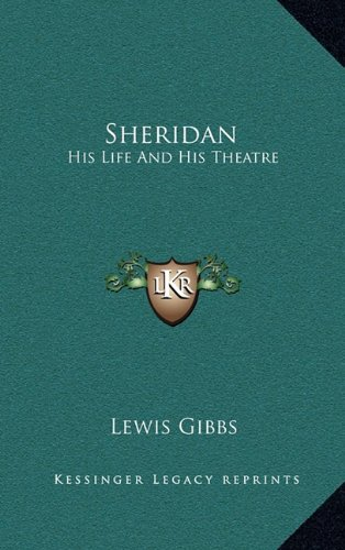 Sheridan: His Life and His Theatre