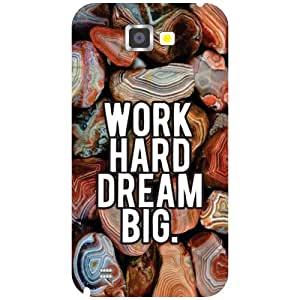 Printland Work Hard & Dream Big Back Cover For Samsung Galaxy Note 2 N7100