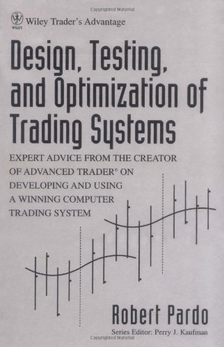 Design, Testing, and Optimization of Trading Systems (Wiley Trader's Exchange Book 2) (English Edition)