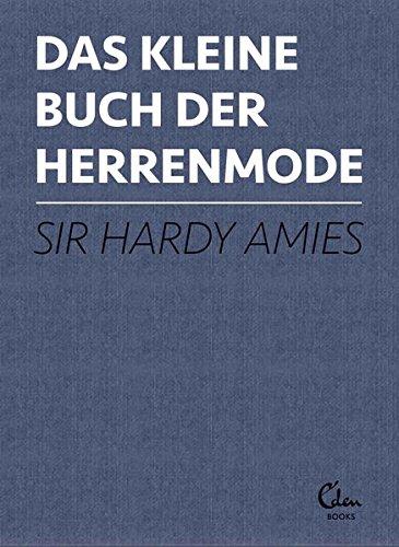 Das kleine Buch der Herrenmode (Mode Manschette Stil,)