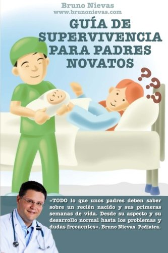 Guía de supervivencia para padres novatos: Cómo sobrevivir a un recién nacido