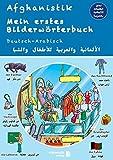 Mein erstes Bilderwörterbuch Deutsch - Arabisch: Spielerisch Deutsch lernen
