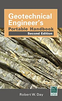Geotechnical Engineers Portable Handbook, Second Edition by [Day, Robert W.]