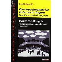 L'Autriche-Hongrie (en allemand) : Politique et Culture à travers les textes, 1867 - 1918