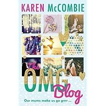 The OMG Blog (Conker) (Conkers) by Karen McCombie (2016-04-15)