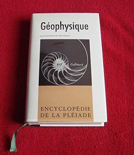 Géophysique. encyclopédie de la pléiade.